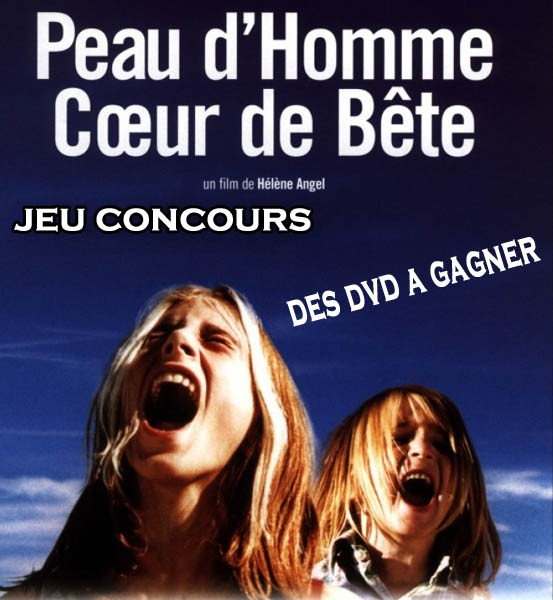  Jeu Concours Peau D'Homme Coeur de Bte