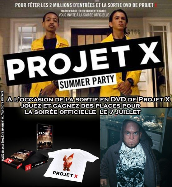  Jeu Concours Projet X : gagnez vos places pour la soire Summer Party
