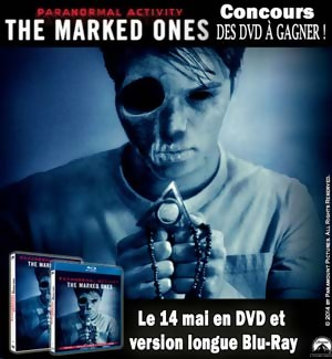Jeu Concours : Gagnez des DVD de PARANORMAL ACTIVITY  The Marked Ones