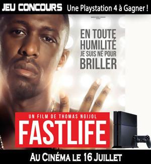 Jeu Concours : Une Playstation 4 à gagner avec le film FASTLIFE