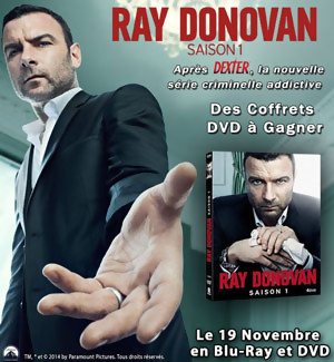 Jeu Concours : gagnez des coffret DVD de la série RAY DONOVAN