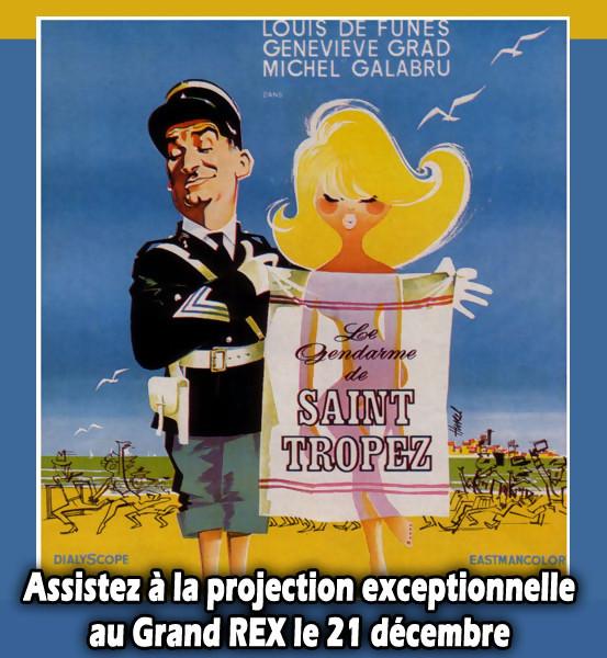 « Le gendarme de Saint-Tropez » : gagnez une place pour le Grand Rex !