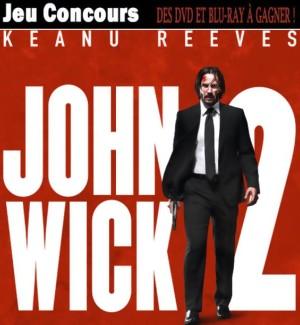 JEU CONCOURS JOHN WICK 2 - gagnez des DVD, BLU-RAY, places de ciné