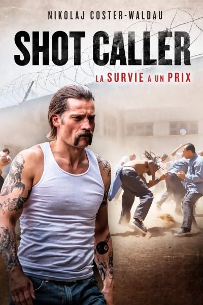JEU CONCOURS SHOT CALLER : des Blu-Ray et DVD à gagner