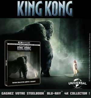 JEU CONCOURS KING KONG : le Steelbook Blu-Ray 4K Collector à gagner