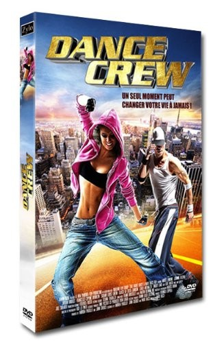 [Multi] Dance Crew [FRENCH] [DVDRIP]