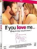 If You Love Me... - Blu Ray