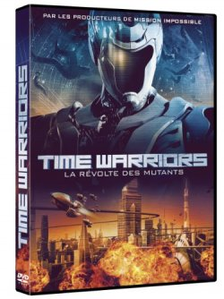 Time Warriors  La révolte des mutants