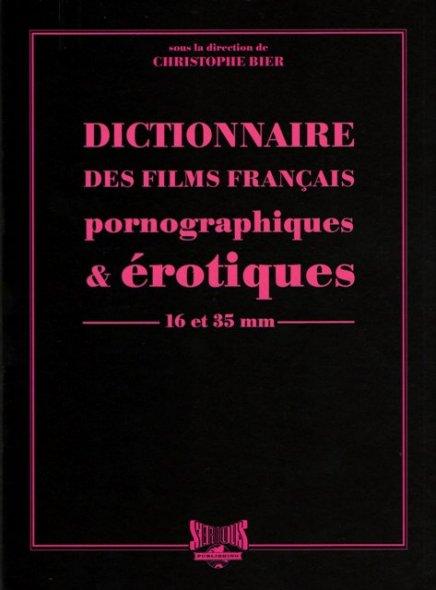 Le dictionnaire du porno (2011)