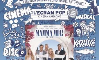 L'Ecran Pop : chantez au cinéma avec Mamma Mia!