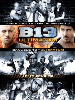 Banlieue 13 Ultimatum