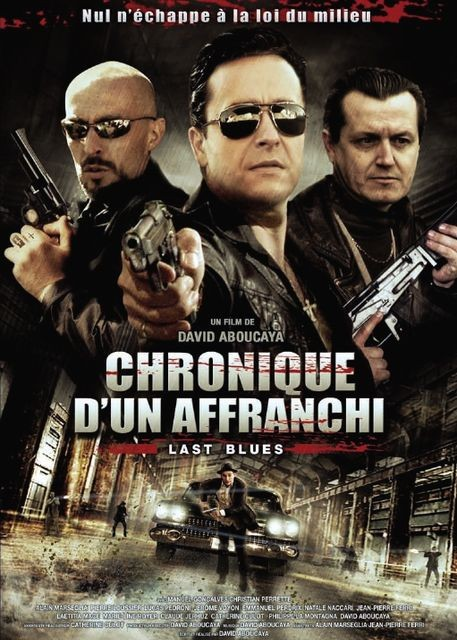 [RG] Chronique d'un affranchi - Last Blues [FRENCH][DVDRIP]