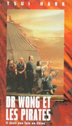 Il était une fois en Chine V : Docteur Wong et les Pirates
