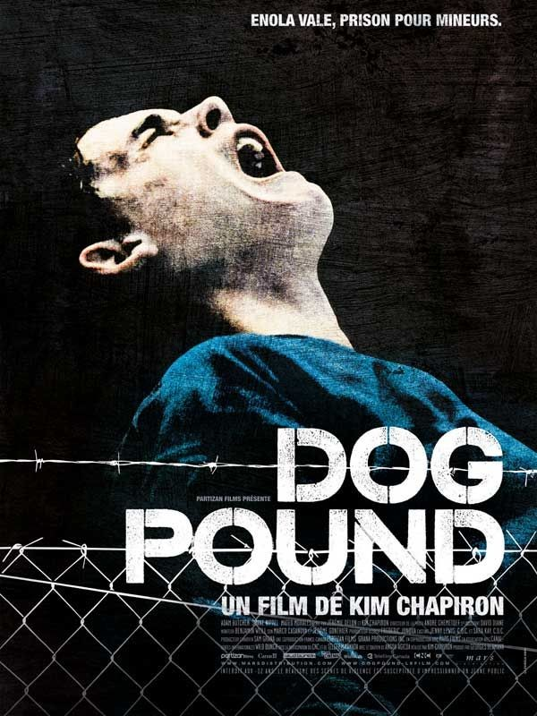 Dog Pound [DVDRiP] [TRUEFRENCH] [MULTI]