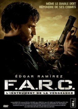FARC L'instrument de la Vengeance [DVDRIP][FRENCH][DF]
