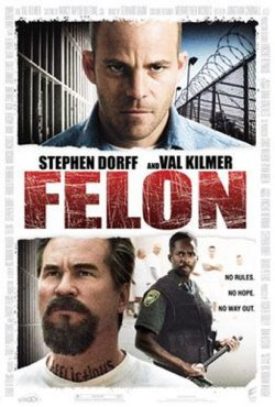 Felon [FRENCH] [720p BluRay] [MULTI]