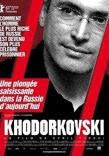 Khodorkovski : le documentaire