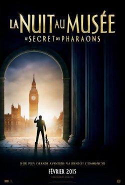La Nuit au Musée : Le Secret des Pharaons