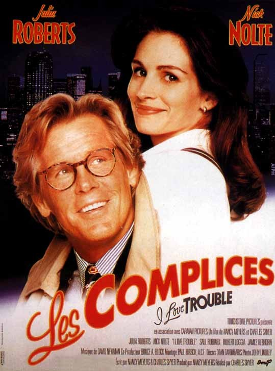 Les complices   (I Love Trouble)    VF