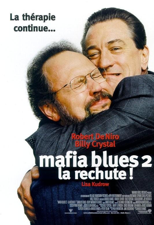 Mafia blues 2, la rechute ! [DVDRiP] [FRENCH] [MULTI]