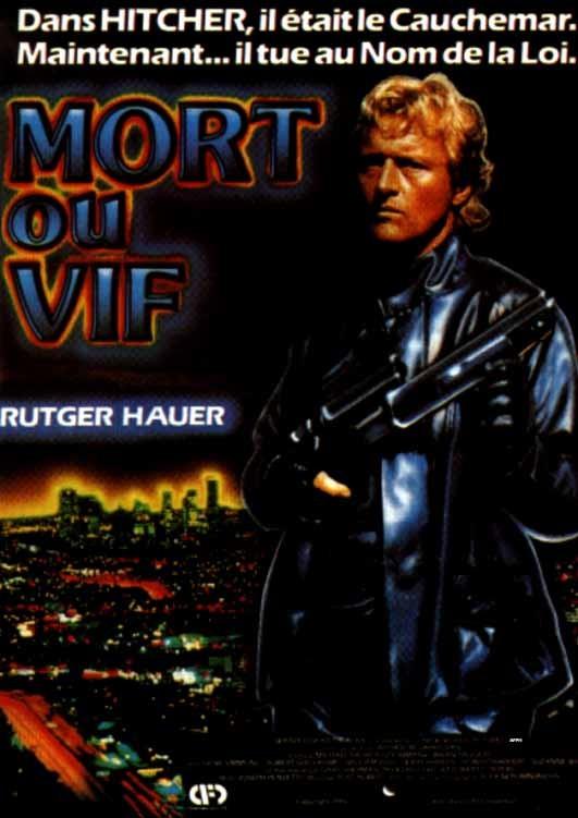 Mort ou vif (1986) [DVDRIP] [AC3] [TRUEFRENCH]