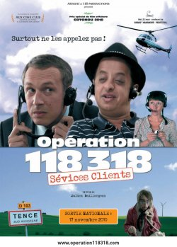 Operation 118 318 sévices clients