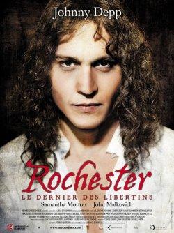 Rochester (le dernier des libertins)