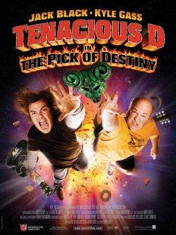 Tenacious D in : The Pick of Destiny