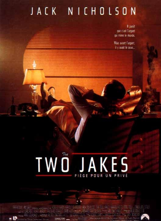 The Two Jakes [DVDRiP l FRENCH][DF]