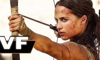 TOMB RAIDER : Alicia Vikander est une Lara Croft badass ( bande-annonce)