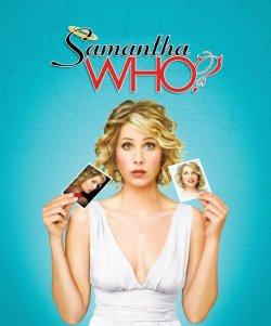 Samantha Who ?