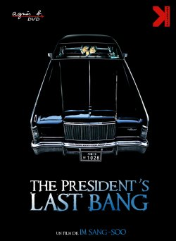 The President's Last Bang (Director's Cut)