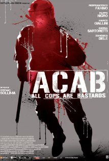 A.C.A.B. (All Cops are bastards)