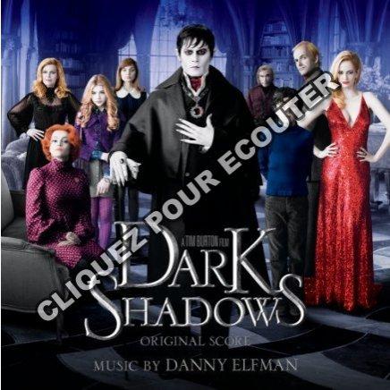 Dark Shadows : la bande originale du film