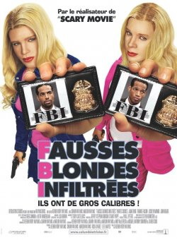 F.B.I (fausses blondes infiltrees)