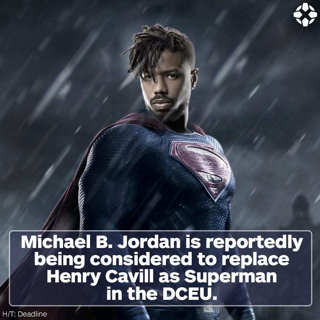 Michael B Jordan En Superman A La Place D Henry Cavill
