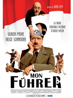 Mon fuhrer, la vraie veritable histoire d'Adolf Hitler