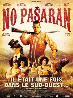 No pasaran : il etait une fois dans le sud-ouest