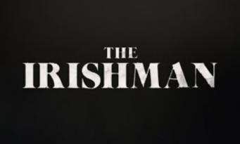 Enfin un premier trailer pour THE IRISHMAN de Scorsese avec De Niro, Al Pacino
